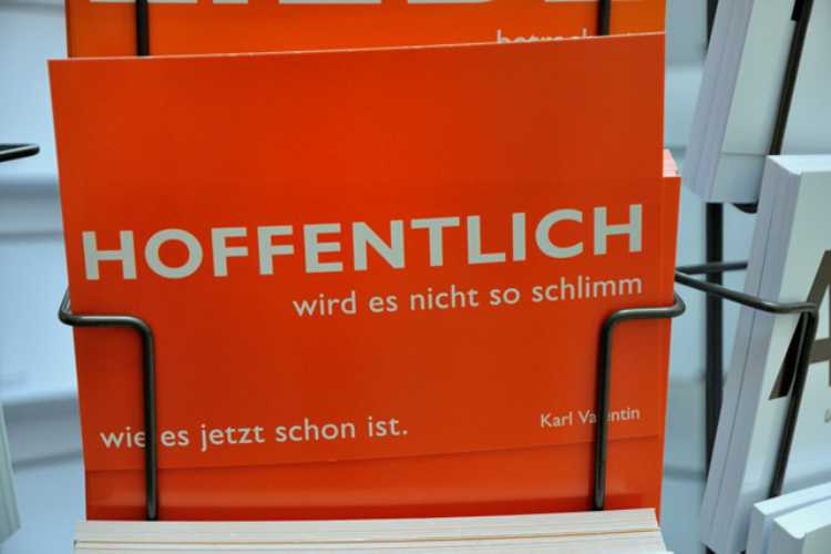»Hoffentlich wird es nicht so schlimm, wie es jetzt schon is«, Karl Valentin, Foto © Friedhelm Denkeler 2010