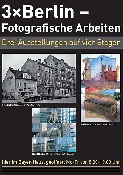 Plakat 3 x Berlin – Fotografische Arbeiten, Grafik © Horst Hinder 2013