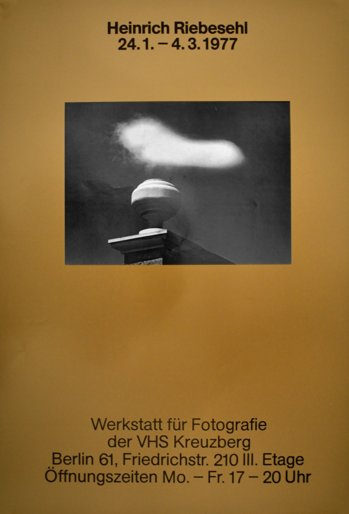 """Plakat zur Ausstellung """"Heinrich Riebesehl"""" in der Werkstatt für Photographie, 24.01.-04.03.1977  """", Foto © Friedhelm Denkeler 2016"""