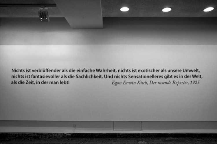 »Nicht ist verblüffender als die einfache Wahrheit …« [Egon Erwin Kisch, 1925], Foto © Friedhelm Denkeler 2001