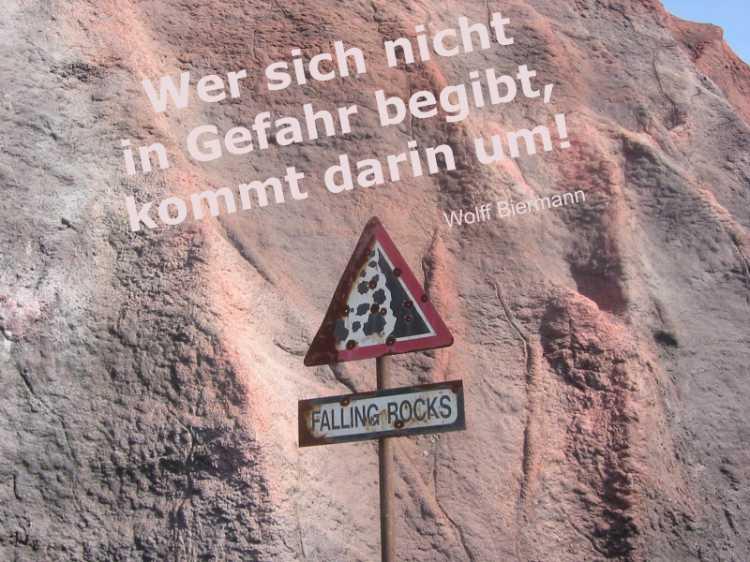 »Wer sich nicht in Gefahr begibt, kommt darin um!«, Wolf Biermann, Foto/Grafik © Friedhelm Denkeler 2003