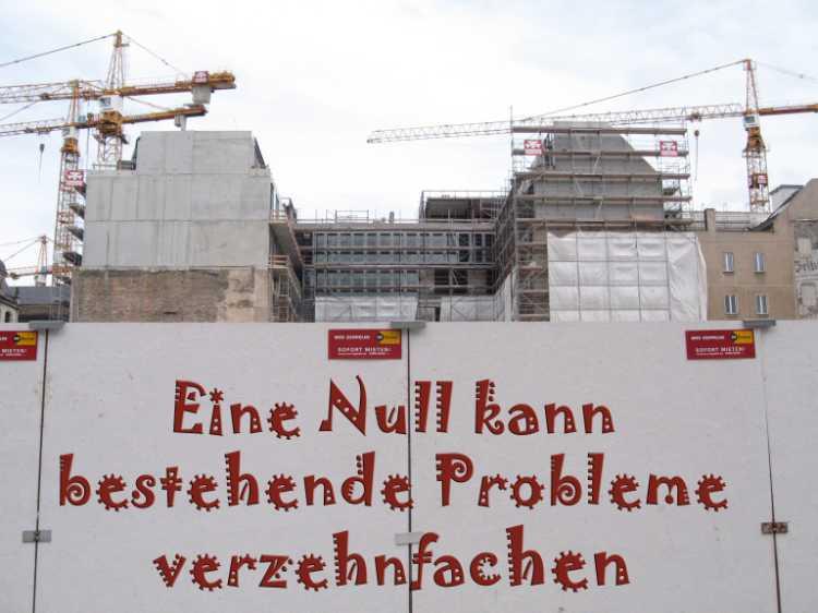 »Eine Null kann bestehende Probleme verzehnfachen«, Volksmund, Foto/Grafik © Friedhelm Denkeler 2006