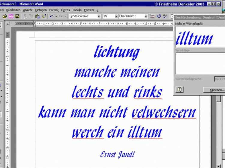 »lichtung. manche meinen lechts und rinks kann man nicht velwechsern werch ein illtum«, Ernst Jandl, Foto © Friedhelm Denkeler 2003